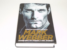 Mark Webber . Aussie Grit : My Formula One Journey (Webber 2015)